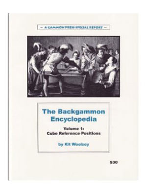 The Backgammon Encyclopedia - Vol 1 Cube Reference Positions (Kit WOOLSEY)