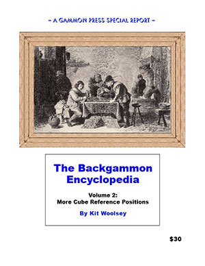The Backgammon Encyclopedia - Vol 2 (Kit WOOLSEY)