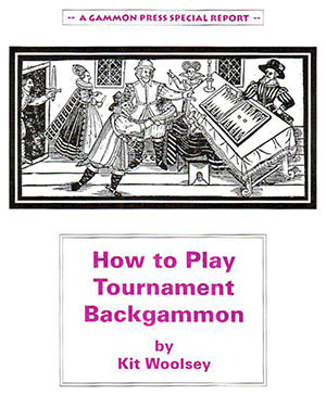 How to play Backgammon Tournament (Kit WOOLSEY)