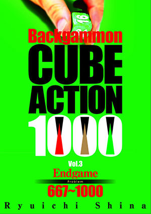 Backgammon Cube Action 1000 - Vol 3 (Ryuichi SHINA)