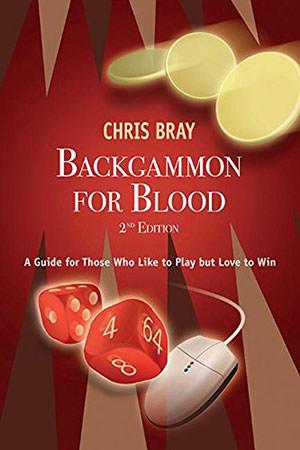 Backgammon for blood (Chris BRAY)