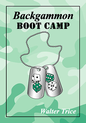Backgammon BOOT CAMP (Walter TRICE)