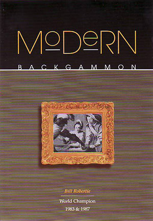 Modern Backgammon (Bill ROBERTIE)