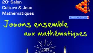 Salon Culture et Jeux Mathématiques du 23 au 26 mai à Paris
